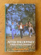 After the Odyssey - Gillian Bottomley, A Study of Greek Australians (HB, 1979)