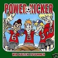 POWER KICKER - Wir Halten Zusammen - CD NEU Fussball Freunde Fußballverein