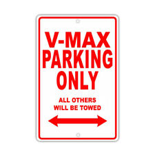 Yamaha V-Max Parking Only Towed Motorcycle Bike Chopper Aluminum Sign