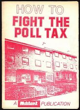 HOW TO FIGHT THE POLL TAX. 20-Page Softback. Free UK Postage