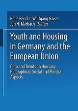Youth and Housing in Germany and the European Union : Data and Trends on...