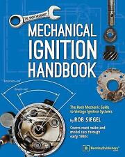 Mechanical Ignition Handbook: The Hack Mechanic Guide to Vintage Ignition System