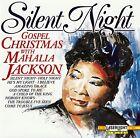 MAHALIA JACKSON : SILENT NIGHT - GOSPEL CHRISTMAS WITH MAHALIA JACKSON / CD