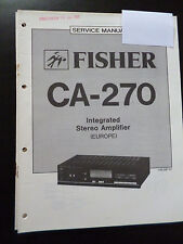 ORIGINAL SERVICE MANUAL Fisher Integrated Stereo Amplifier ca-270