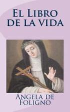 El Libro de la Vida by ngela de Foligno (2013, Paperback)