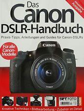Das Canon DSLR-Handbuch 07/2016 aktualisierte Ausgabe für alle Canon-Modelle 1A