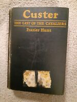 Custer: Last of the Cavaliers by F Hunt/1st/Prev Owner Gen 'Hanging Sam Williams