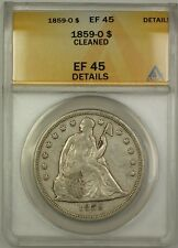 1859-O Seated Liberty Silver Dollar $1 Coin ANACS EF-45 Details Cleaned