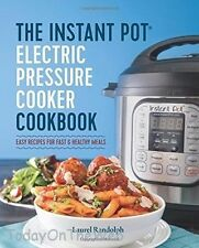 The Instant Pot® Electric Pressure Cooker Cookbook: Easy Recipes Healthy Meals