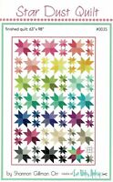 NEW UNCUT STAR DUST QUILT BY SHANNON GILLMAN ORR QUILT PATTERN #0035