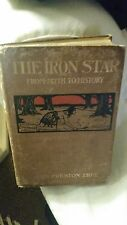 The Iron Star From Myth to History By John Preston True 1899