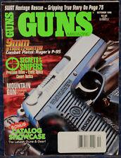 Magazine *GUNS* October 1996 !RUGER P-95 9mm PISTOL! *SAVAGE 110FM Sierra RIFLE*