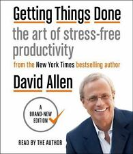 Getting Things Done: The Art of Stress-Free Productivity: By Allen, David