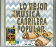 Lo Mejor De La Musica Carrilera Popular Volume 7  Latin Music CD New