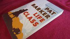 LIFE CLASS ~ Pat BARKER. sc Life Class Trilogy #1 Story ART WAR   UNread in MELB