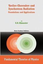Fundamental Theories of Physics: Vavilov-Cherenkov and Synchrotron Radiation...