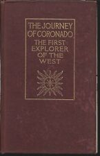 The Journey of Coronado 1540-1542 First Edition 1904