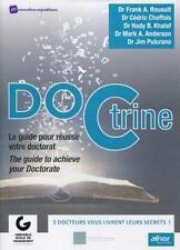 DOCtrine   le guide pour réussir votre doctorat Collectif Neuf Livre