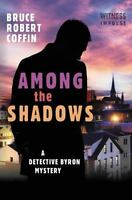 Among The Shadows: A Detective Byron Mystery (A Jo