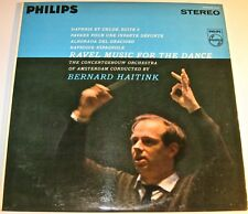 RAVEL Music for the Dance HAITINK Concertgebouw Orch PHILIPS 900-015 NM RFR1