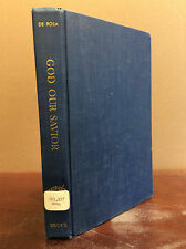 GOD OUR SAVIOR: A Study of the Atonement By Peter de Rosa - 1967, Catholic