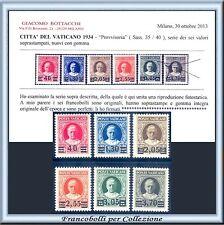 Vaticano 1934/37 Provvisoria Serie completa n 35/40 Certificato Nuovi Integri **