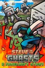 Steve vs. the Ghasts by World of World of Minecraft (2014, Paperback)