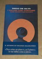 I valori che contano - Diego De Silva - Einaudi, 2020