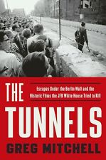 "Acclaimed New Book ""The Tunnels"" Signed by Author (Can be Personally Inscribed)"
