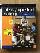 Industrial/Organizational Psychology: An Applied Approach, 6th Edition Aamodt,
