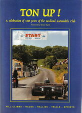 Ton Up - Hill Climbs Races Rally Trials Sprints 100yrs of the Midland Auto. Club
