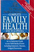 THE BRITISH MEDICAL ASSOCIATION , COMPLETE FAMILY HEALTH ENCYCLOPEDIA, By TONY (