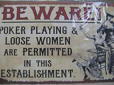 Beware Poker Loose Playin Women FUNNY Tin Metal Sign Decor