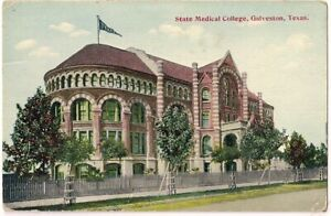 NICE RARE OLD POSTCARD - STATE MEDICAL COLLEGE - GALVESTON - TEXAS C.1912