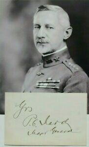 General Peyton March Chief Staff US Army, Chief Staff I Corps WW 1 Autograph