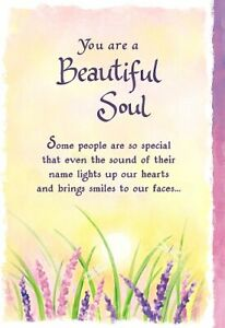 Blue Mountain Arts Sentimental Card: Someone Special -  You Are A Beautiful Soul