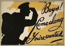 BOYS! COME ALONG. YOU'RE WANTED  British WW1 Propaganda Poster