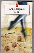 Le Lit - Anne Bragance.  Très bon état.Isabelle Lutter illustration.poche 30011