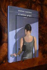 Il tailleur grigio  Andrea Camilleri Mondadori I ed. 2008 L18 ^