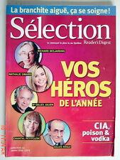 SÉLECTION DU READER'S DIGEST DE JANVIER 2006, EN COUVERTURE VOS HÉROS DE L'ANNÉE