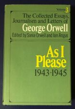 ORWELL. AS I PLEASE 1943-1945 THE COLLECTED ESSAYS JOURNALISM HB