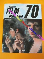 BOOK LIBRO I MIGLIORI FILM DEGLI ANNI 70 Jurgen Muller TASCHEN no vhs lp dvd cd