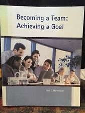 Becoming a Team: Achieving a Goal Roy C.Herrenkohl