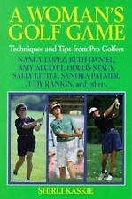 A Woman's Golf Game by Shirli Kaskie Very Good paperback