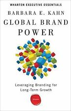 Global Brand Power (Wharton Executive Essentials), Kahn, Barbara E., New Book