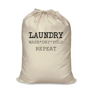 Laundry Bag Wash Dry Fold Repeat 100% Natural Cotton Home Storage Organisation W