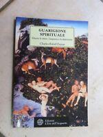GUARIGIONE SPIRITUALE Charles Rafael Payeur Edizioni L'eta dell'Acquario 2002