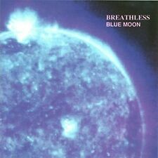 BREATHLESS-BLUE MOON CD NEW