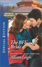 The BFF Bride (Return to the Double C) by Leigh, Allison, Good Book
