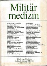 Militärmedizin Hochschullehrbuch für Studenten Medizin+Stomatologie 1978 DDR NVA